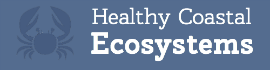 Healthy Coastal Ecosystems and Habitats