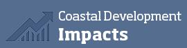 Coastal Development Impacts